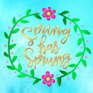 Inspirational SVG Spring Has Sprung Wreath Clipart Sign Mug tShirt Print Cut