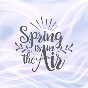 Inspirational SVG Files for Cricut Saying Spring is in The Air Clipart t-Shirt Sign