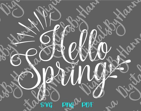 Inspirational SVG Hello Spring Clipart t-Shirt Tee tShirt Print Silhouette Cut