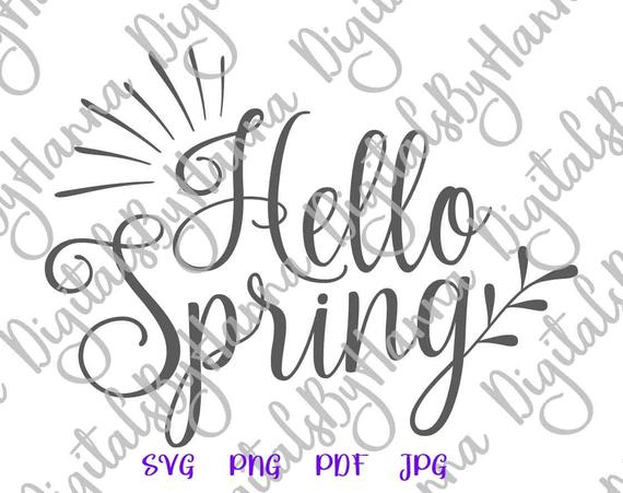 Inspirational SVG Hello Spring Clipart t-Shirt Word Sign Hand Lettering