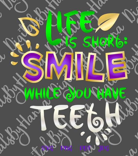 Inspirational Saying Clipart Life is Short Smile While You Have Teeth Quote Sign