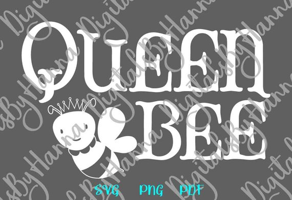 Queen Bee SVG Files for Cricut Honey Bee Clipart Shirt Baby Girl Onesie Outfit Print