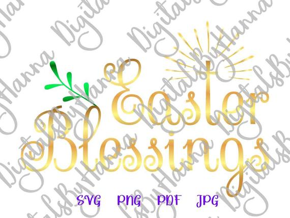 Saying Easter Blessings SVG Christian Cross Clipart Print Silhouette Cut