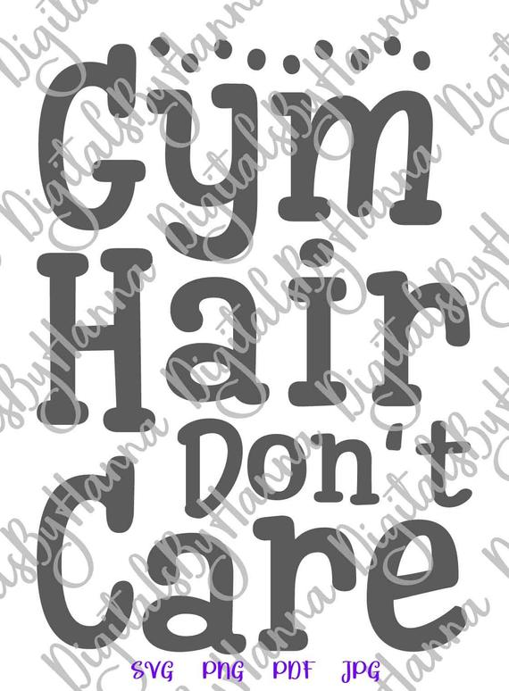 Workout SVG Crossfit Gym Hair Don't Care Fitness Print t-Shirt Tee Mug