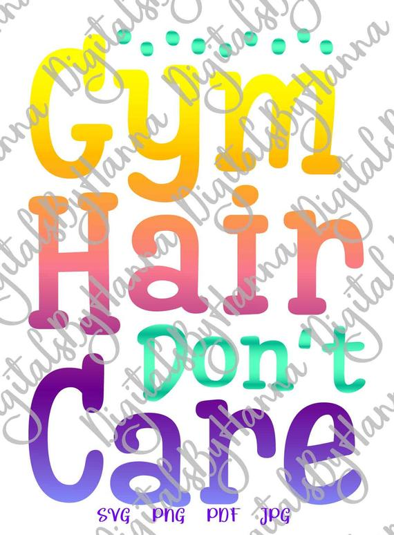 Workout SVG Crossfit Saying Gym Hair Don't Care SVG Funny Quote Fitness Print Cut