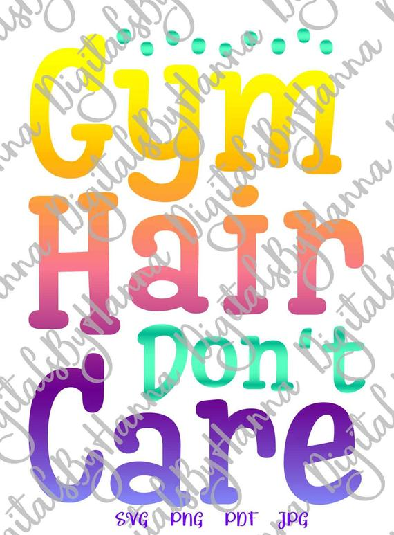 Workout SVG Saying Gym Hair Don't Care Fitness Print Clipart
