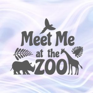 Zoo Animal SVG Meet Me at The Zoo Funny Quote t-Shirt Print Silhouette Laser Cut Use