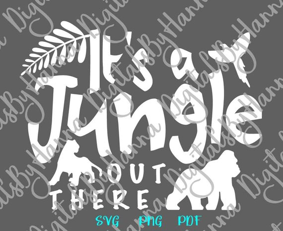 Zoo Animal SVG It's Jungle Out There Clipart Funny Quote Tee tShirt Word Print
