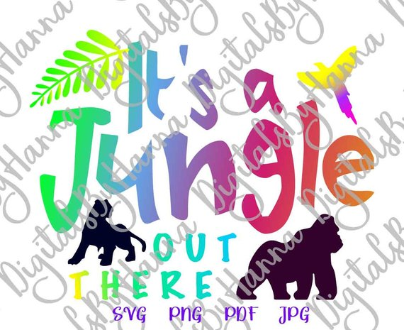 Zoo Animal SVG Saying It's Jungle Out There Quote Sign t-Shirt Tee Word Print
