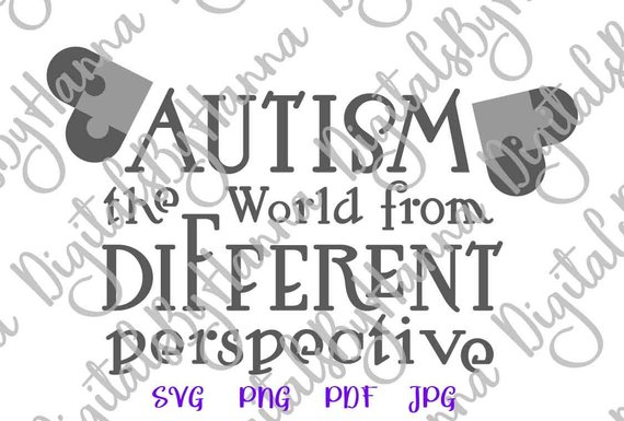 Autism SVG Awareness Shirt Quote World from different Perspective Sign Heart Puzzle Clipart