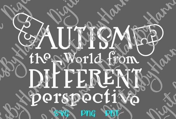 Autism SVG Awareness Shirt Tee Quote World from different Perspective Sign Heart Puzzle
