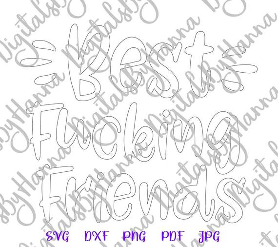 BFF SVG Files for Cricut Saying Best Fucking Friends Word Print Swearing Sublimation Cut