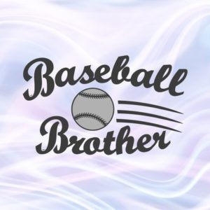 Baseball Brother SVG File for Cricut Bro Sport Player Loud Proud Family Ball t-Shirt Clipart