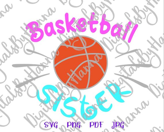 Basketball Sister SVG Loud Proud Sport Player Family Ball Clipart Shirt Print Cut