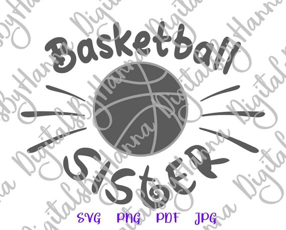 Basketball Sister SVG Sis Loud Proud Sport Clipart Player Family Ball Shirt Sign Laser Cut