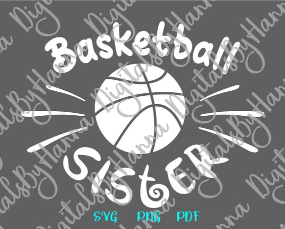 Basketball Sister SVG Sis Loud Proud Sport Player Clipart Family Ball Shirt Cut