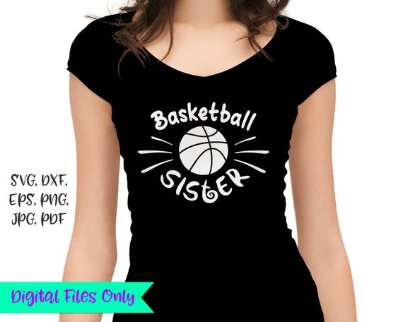 Basketball Sister SVG Sis Loud Proud Sport Player Family Ball Shirt Sign Print