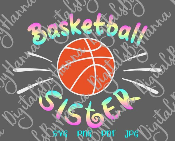 Basketball Sister SVG Sis Loud Proud Sport Player Family Ball Shirt Tee Sign Print