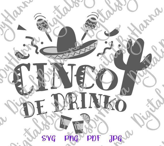 Cinco de Drinko Mexican Fiesta SVG Clipart t-Shirt Silhouette Laser Cut