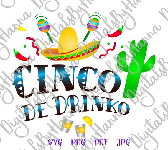 Cinco de Mayo SVG Cinco de Drinko Fiesta SVG Clipart t-Shirt Sign Tee Print Cut