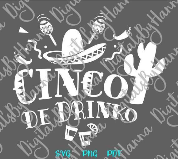 Cinco de Mayo SVG Cinco de Drinko Mexican Fiesta SVG Clipart t-Shirt Word Sign Tee