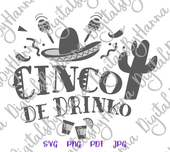 Cinco de Mayo SVG File for Cricut Cinco de Drinko Mexican Fiesta SVG Clipart tShirt Print