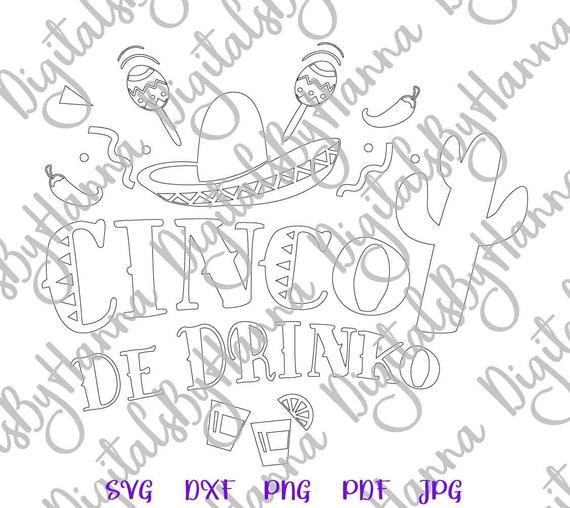 Cinco de Mayo SVG File for Cricut Saying Cinco de Drinko Mexican Fiesta Clipart tShirt