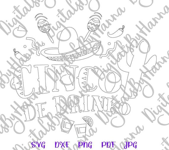 Cinco de Mayo SVG File for Cricut Saying Cinco de Drinko Mexican Fiesta Print Sublimation Cut