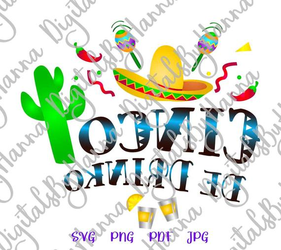 Cinco de Mayo SVG File for Cricut Saying Cinco de Drinko Mexican Fiesta SVG Reverse Clipart