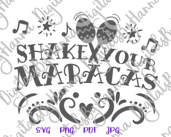 Cinco de Mayo SVG Files for Cricut Shake Your Maracas Fiesta Clipart t-Shirt