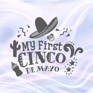 Cinco de Mayo SVG My First Cinco Mexican Fiesta Clipart Baby Onesie Outfit