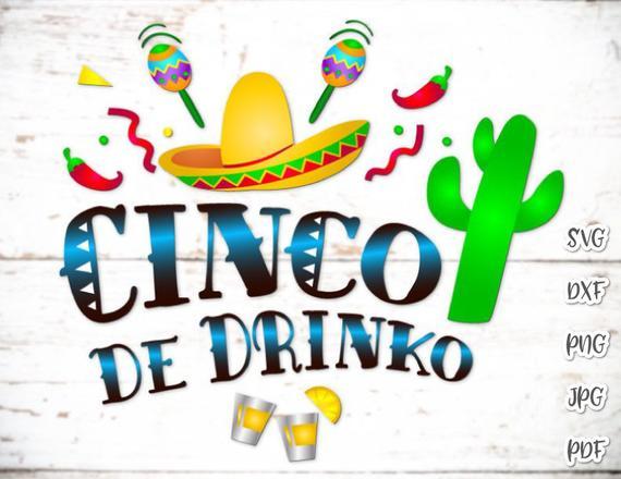 Cinco de Mayo SVG Saying Cinco de Drinko Mexican Fiesta SVG Clipart t-Shirt Print Cut