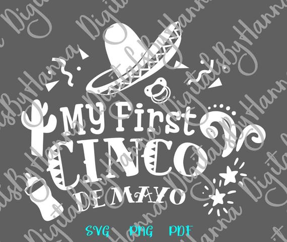 Cinco de Mayo SVG Saying My First Cinco Mexican Fiesta Clipart Baby Onesie Outfit