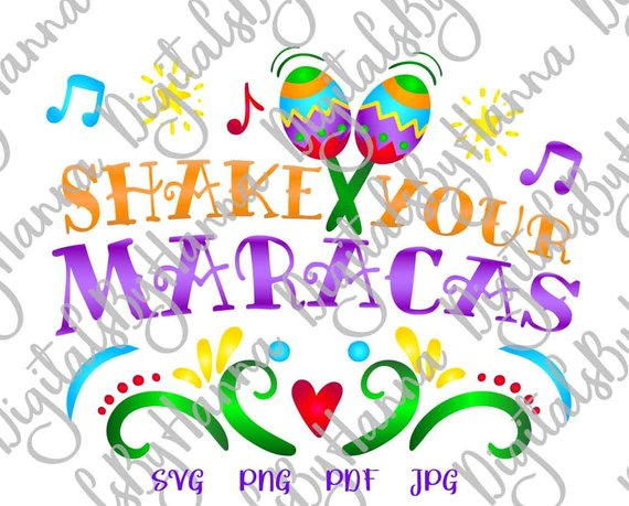 Cinco de Mayo SVG Saying Shake Your Maracas Mexican Fiesta Sign tShirt Print