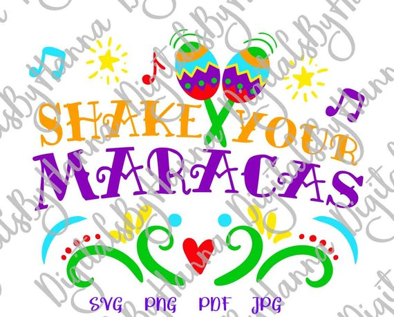 Cinco de Mayo Saying Shake Your Maracas Mexican Fiesta SVG Clipart t-Shirt Print Sublimation