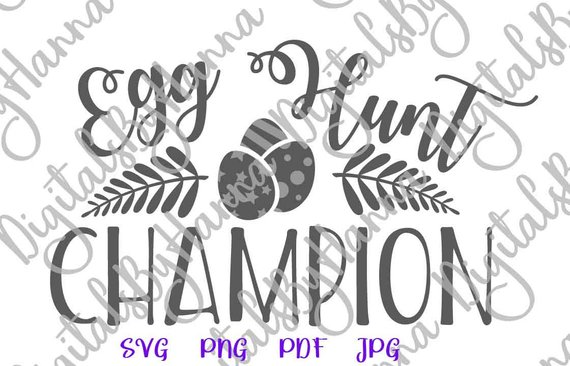 Easter SVG Egg Hunt Champion Clipart Baby Onesie Word Sign Tee Shirt Laser Cut