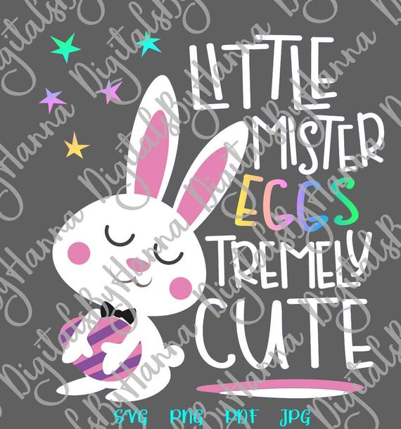 Easter SVG Little Mister Eggstremely Cute Boy Bunny t-Shirt Print Silhouette Cut