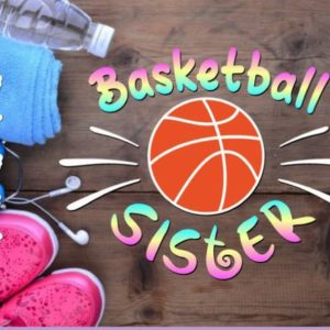 Family SVG Files for Cricut Basketball Sister Loud Proud Sport Player Ball Shirt Print