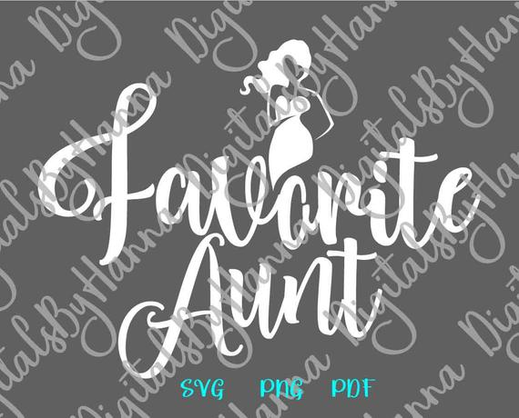 Family SVG Saying My Favorite Aunt Gift Best Auntie Ever tShirt Mug Cup Vector
