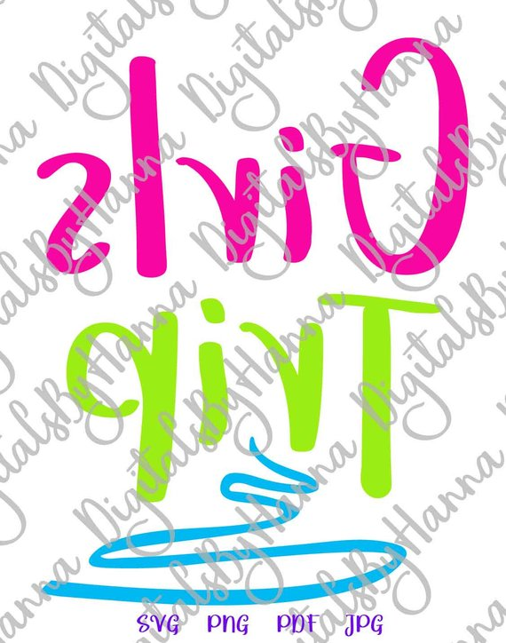 Girl Quote SVG Files for Cricut Saying Girls Trip Weekend Night Out Bachelorette Print Cut