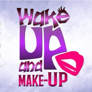 Girl Quote SVG Files for Cricut Wake Up and Make Up Funny Quote Makeup SVG tShirt Print