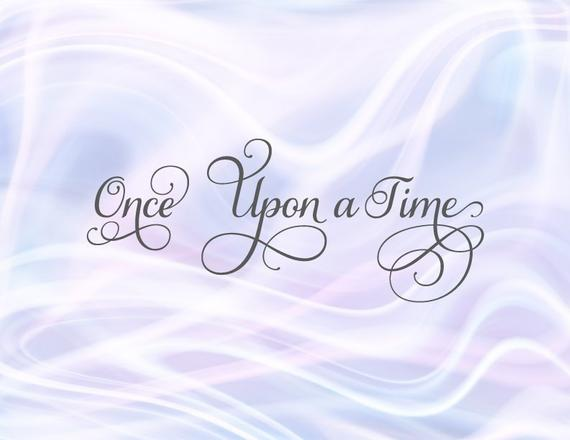 Girl Quote SVG Once Upon a Time Fairy Tale Quote Princess tShirt Word Laser Cut
