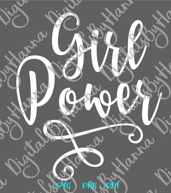 Girl Quotes Girl Power SVG Femenist tShirt Sign Cut Print Sublimation Clipart