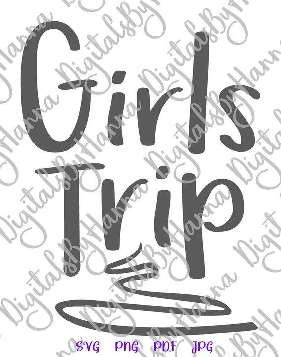 Girls Trip SVG t-Shirt Girl Weekend Night Out Bachelorette Sign Vector Laser Cut