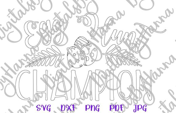 Happy Easter SVG Egg Hunt Champion Clipart tShirt Baby Onesie Silhouette Laser Cut
