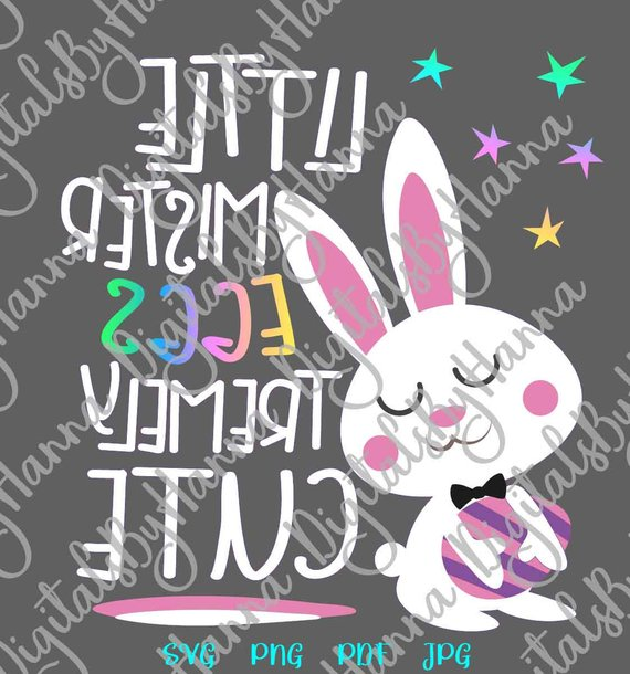 Happy Easter SVG File for Cricut Little Mister Eggstremely Cute Boy Bunny Word Sign Print Cut