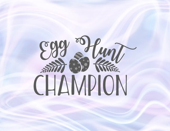 Happy Easter SVG Files for Cricut Egg Hunt Champion Clipart tShirt Baby Onesie Print