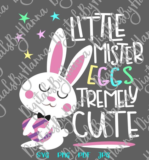 Happy Easter Saying Little Mister Eggstremely Cute SVG Egg Boy Bunny Word Sign tShirt Print