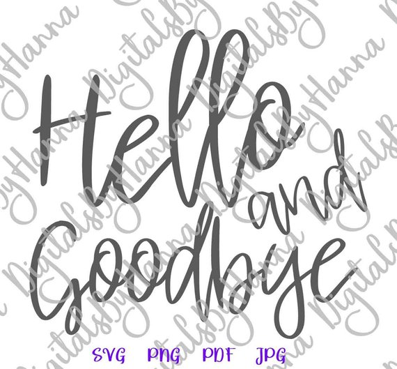 Introvert SVG Hello and Goodbye Funny Quote Let's Stay Home Sign tShirt Word Cut Print