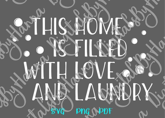 Laundry Room SVG Home Love Laundry Decal Wall Art Décor Print Laser Cut Clipart